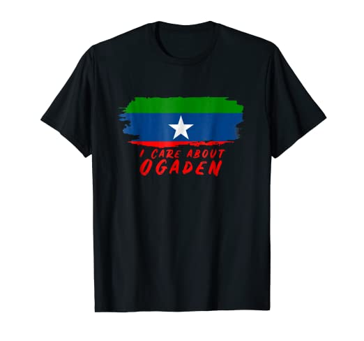Amazon com: I Care About Ogaden shirt Gift t shirt for Proud