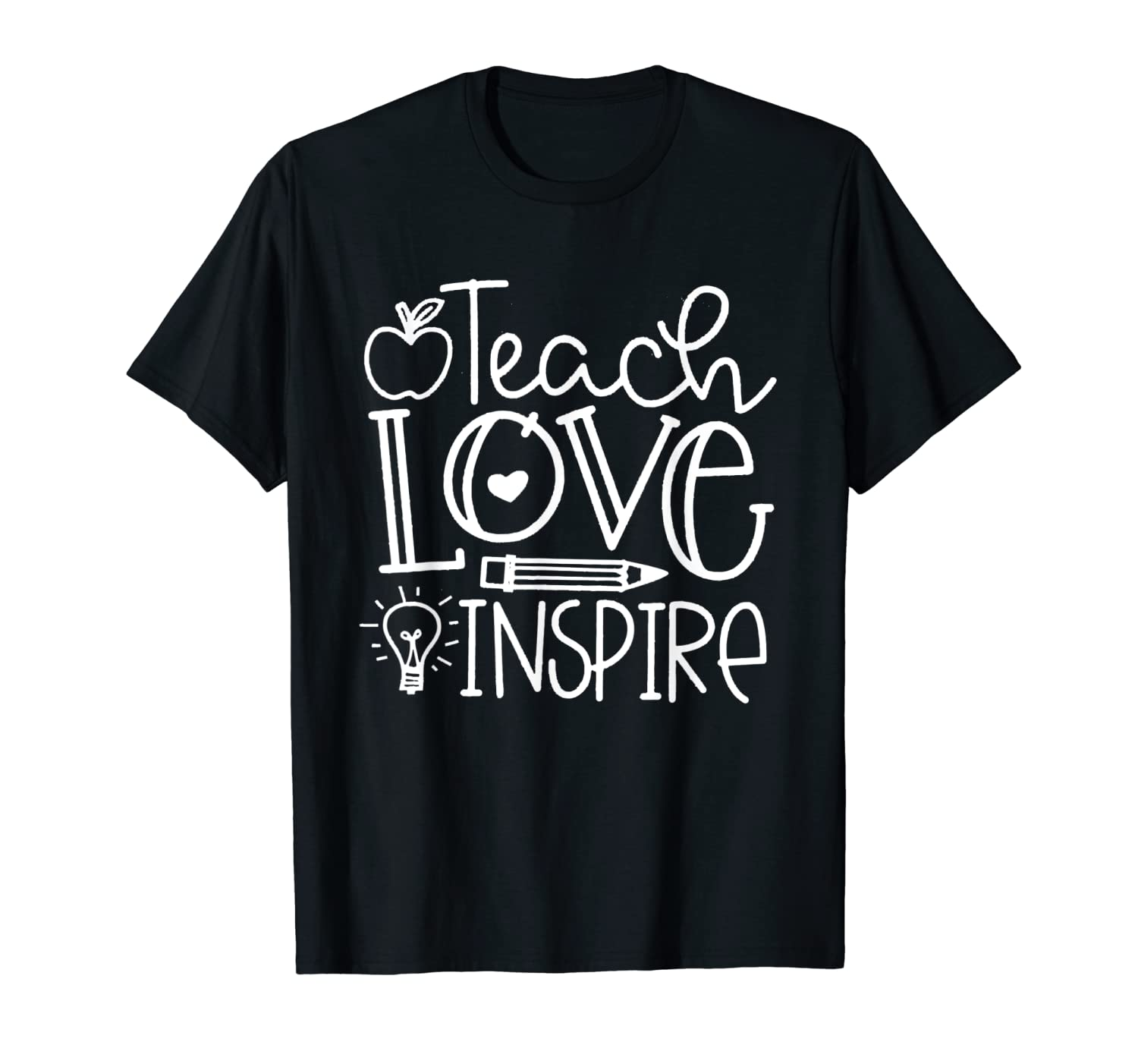 Teach Love Inspire Funny Gifts For Tea Shirts