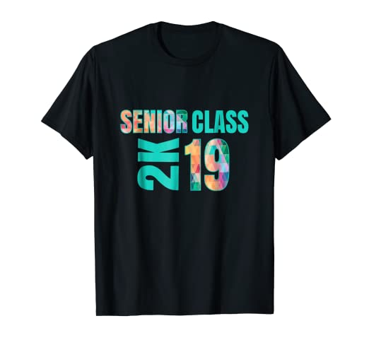 7c564ca49db2 Image Unavailable. Image not available for. Color  Senior 2019 Shirt Class  Of 2K Cool Graphic Graduate Tee