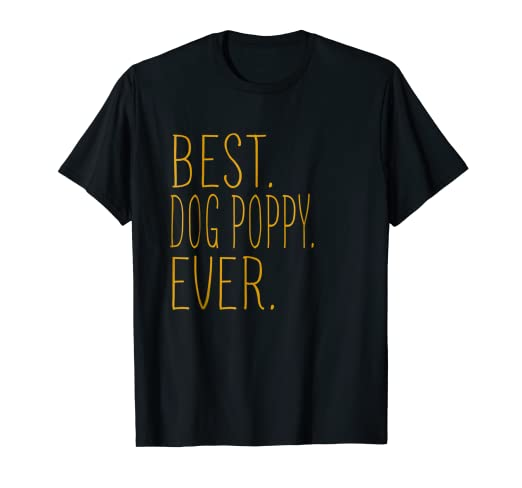 5f6d0c8dc Image Unavailable. Image not available for. Color: Mens Best DOG POPPY Dad  Ever Cool T-Shirt Father's Day Gifts