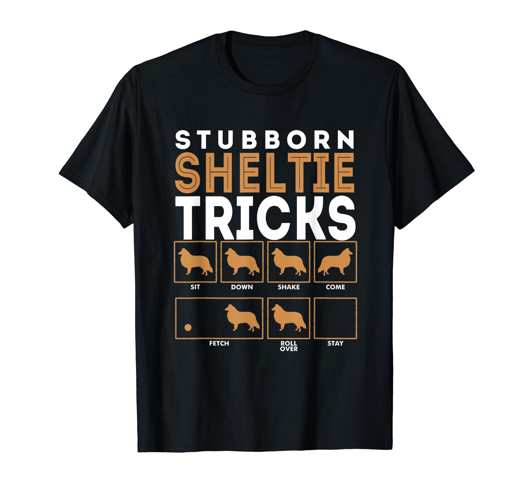Stubborn Shetland Sheepdog Sheltie Dog Tricks T-Shirt-Men's T-Shirt-Black