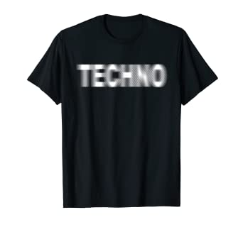 Amazon com: Techno T-Shirt Raver DJ Party Tee: Clothing