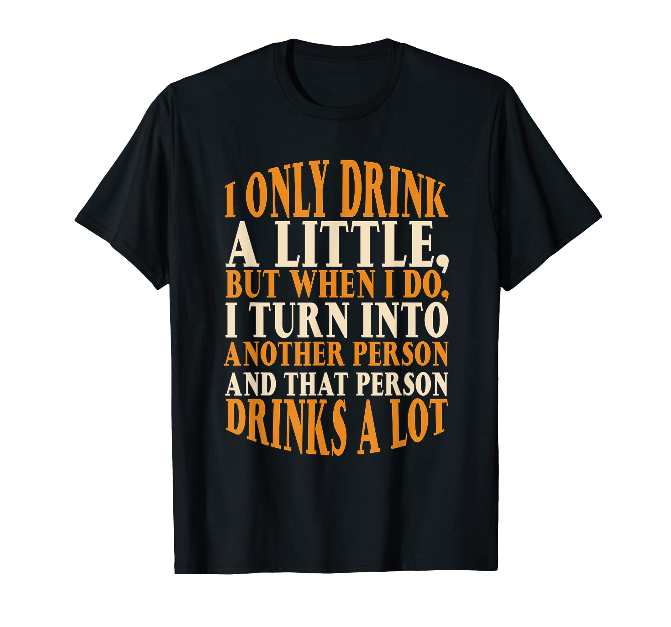 Drink A Little Drinks A Lot Beer Drinking Gift T-Shirt-Men's T-Shirt-Black