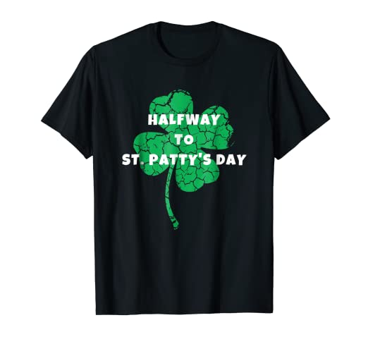6d20b71c9 Image Unavailable. Image not available for. Color: Lucky Halfway to St. Patrick's  Day T-Shirt Men Women