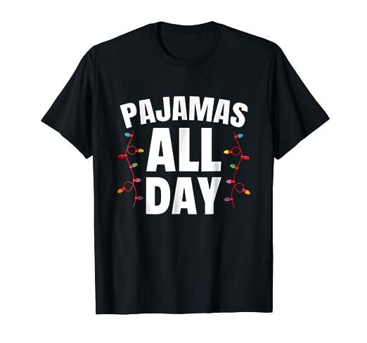 85255cf2a7ef Amazon.com  Pajamas All Day Christmas Pajama TShirt PJ Jammy  Clothing