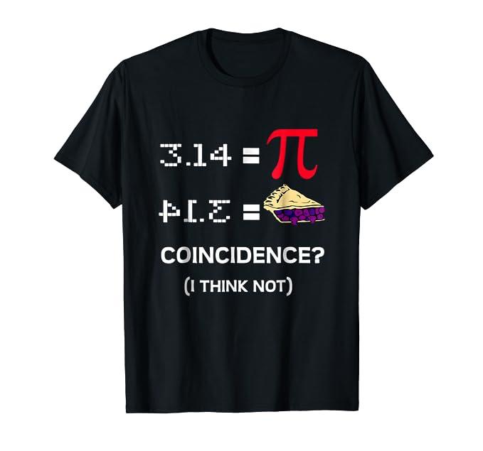 Pi Equals Pie Funny Math Pun Pi Day T-Shirt