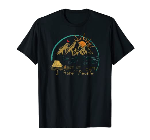 f751c9e18f6cc4 Image Unavailable. Image not available for. Color  I Hate People Vintage  Art Camping Shirt