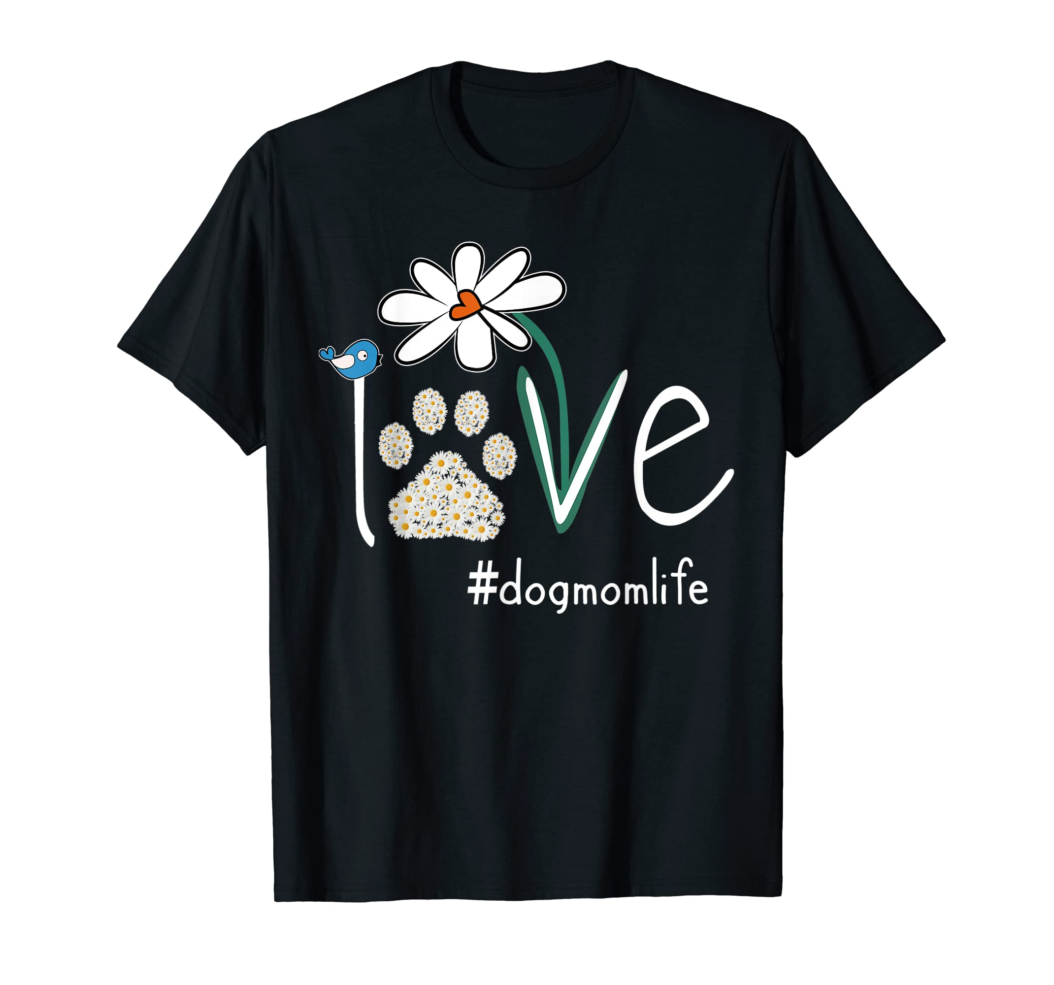 Love #dogmomlife Daisy Bird Cute T-Shirt Dog Mom Gift Tee-Men's T-Shirt-Black