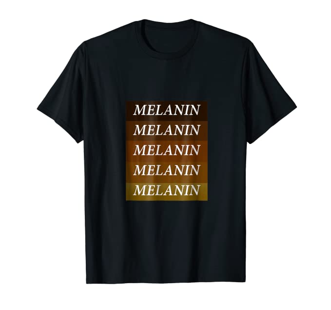 9258559cb67cef Amazon.com  Melanin T-Shirt