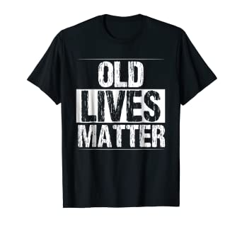 Amazon Old Lives Matter Shirt 60th Birthday Gifts For Men Funny