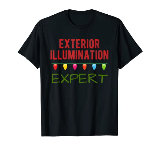 ff3d91887970 Image Unavailable. Image not available for. Color: Exterior Illumination  Expert Funny Christmas Lights T-Shirt