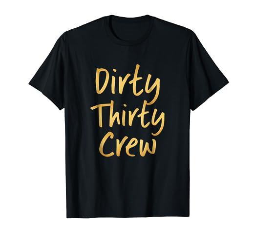 Amazon Dirty Thirty Crew