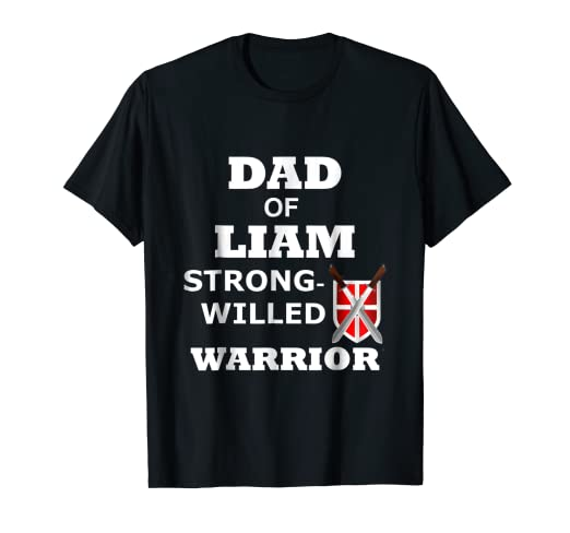 325b304cd Image Unavailable. Image not available for. Color: Liam Shirt Dad Tshirt  Warrior ...