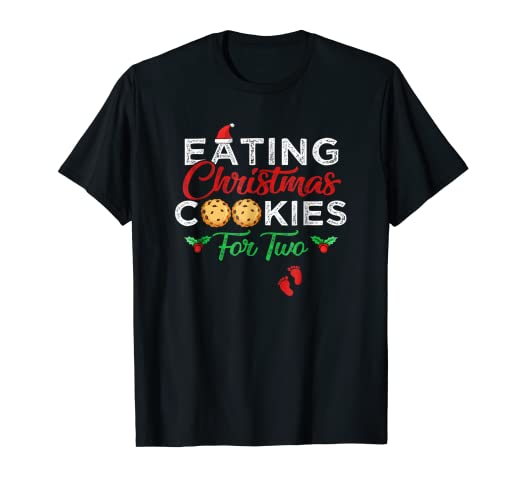 5a64822b Image Unavailable. Image not available for. Color: Funny Eating Christmas  Cookies For Two Pregnancy T-Shirt