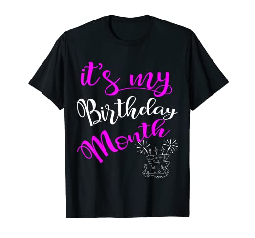 Amazon Its My Birthday Month Party T Shirt Clothing