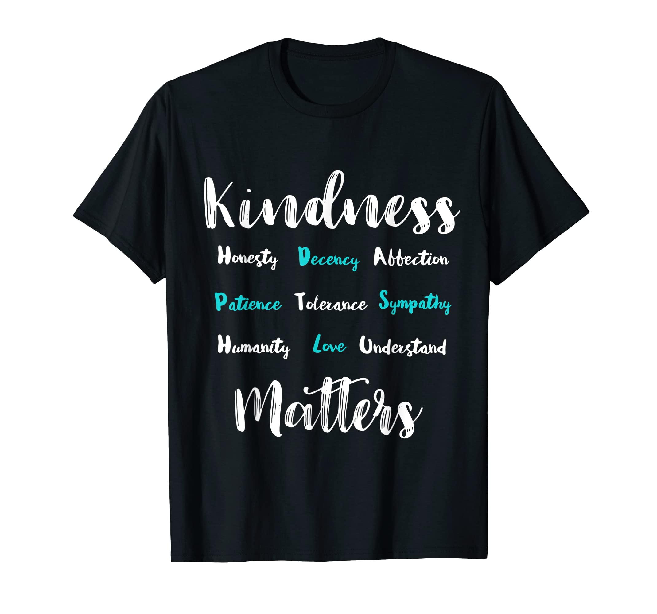 a71010b5d60 Amazon.com  Kindness Matters - Inspirational Quotes T-Shirt  Clothing