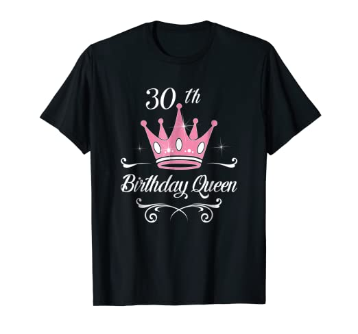 Image Unavailable Not Available For Color 30th Birthday Queen Gift 30 Years Old Woman