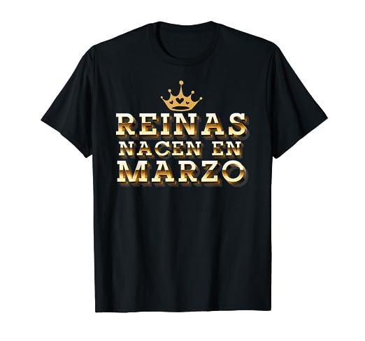 Amazon.com: Reinas Nacen en Marzo Camisa de Cumpleanos ...