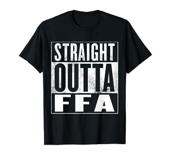 a3620235 Amazon.com: FFA T-Shirt - STRAIGHT OUTTA FFA Shirt: Clothing
