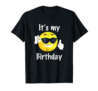 Its My Birthday Emoji T Shirt Boys And Girls Funny