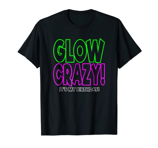 Image Unavailable Not Available For Color Funny Glow Party Cool Birthday Shirt