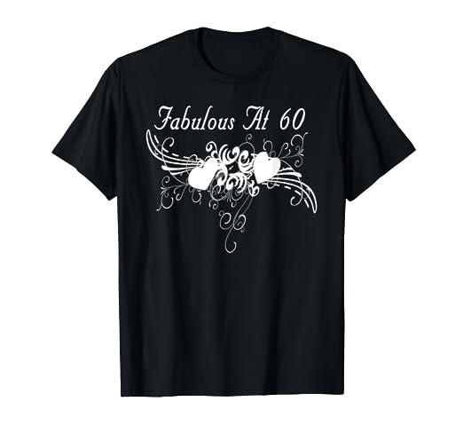 Amazon Fabulous At 60 Birthday T Shirts