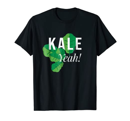 a8f274082 Image Unavailable. Image not available for. Color: Kale Yeah T-Shirt Funny  Vegan Pun ...