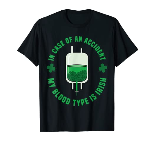 7018753a Image Unavailable. Image not available for. Color: St Patricks Day Tee Shirt  - Irish Funny Blood Type Tshirt