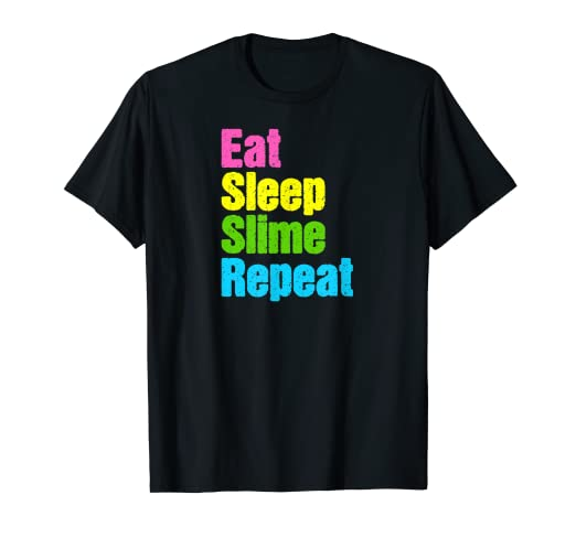 Amazoncom Eat Sleep Slime Repeat T Shirt Funny Slime Repeat Meme