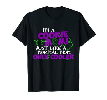 27343817f2d Amazon.com  Cookie Mom Shirt Scouts Girl Kids Scouting Funny Cookies ...
