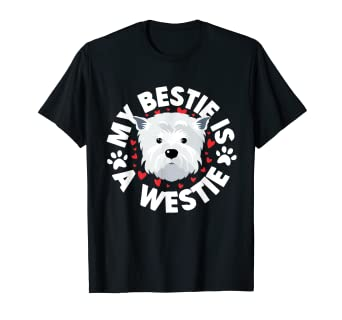 Amazon.com: Westie Tshirt Westie Gifts West Highland White Terrier Gifts: Clothing