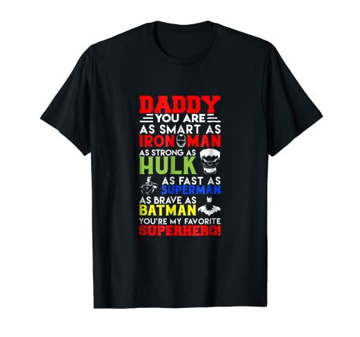 bea34f9d Image Unavailable. Image not available for. Color: Daddy You Are My  Favorite Superhero Family T-Shirt Super Dad