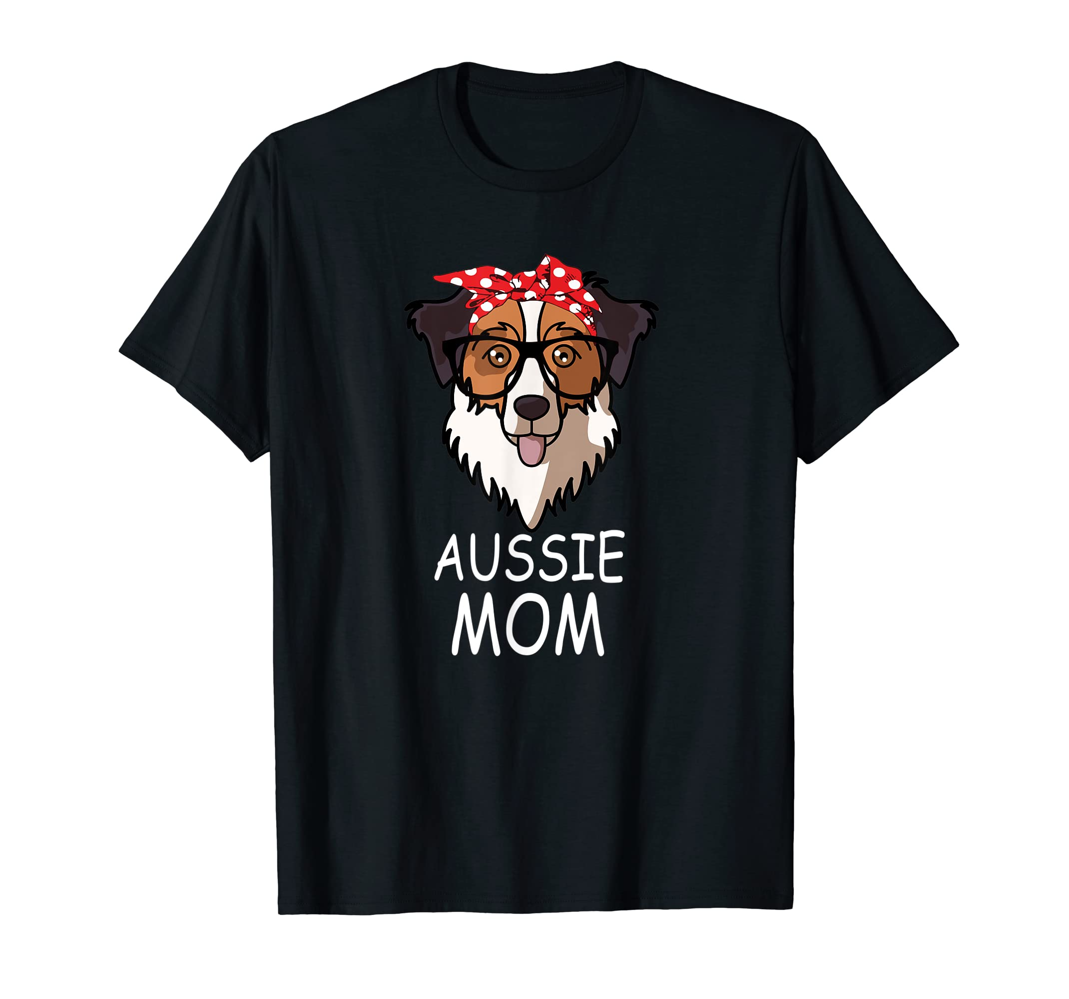 Australian Shepherd Shirt Funny Aussie Dog Mom Bandana-Men's T-Shirt-Black