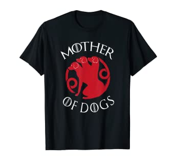 acc53fc7d Amazon.com: Mother Of Dogs Shirt - Funny Mother Of Dogs T-Shirt ...