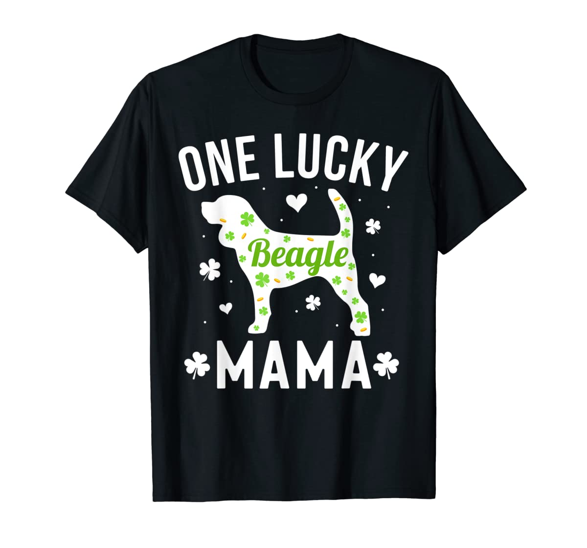 St Patricks Day Beagle Shirt Lucky Mama Mom Dog Gift Tee-Men's T-Shirt-Black