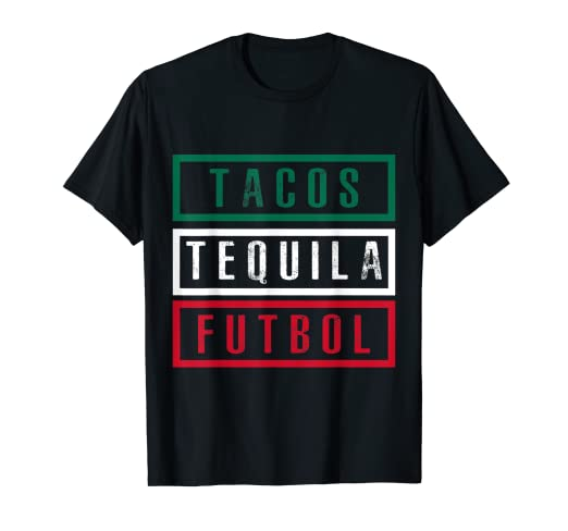 c975e7da102 Image Unavailable. Image not available for. Color  FUNNY MEXICAN FLAG TACOS  TEQUILA FUTBOL SOCCER T-SHIRT