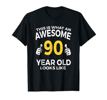 Amazon 90th Birthday T Shirt Funny 90 Years Old Gifts Clothing