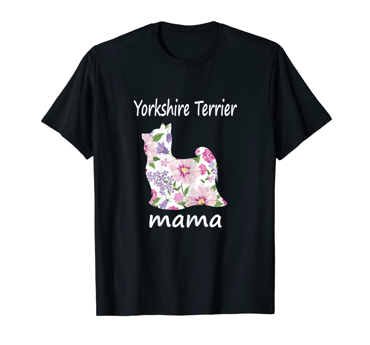 Womens Yorkshire Terrier Mama Decorative Flowers Dog Lover Mom T-Shirt-Men's T-Shirt-Black