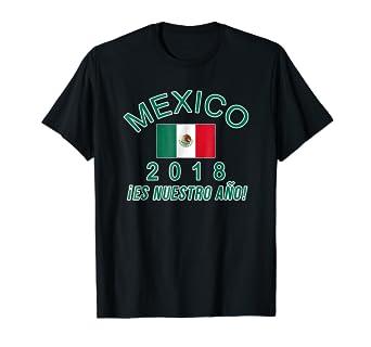 MEXICO 2018 T-Shirt Es Nuestro Ano