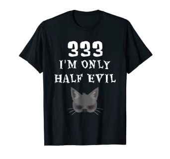 Amazoncom 333 Im Only Half Evil Cool Halloween Black Cat T