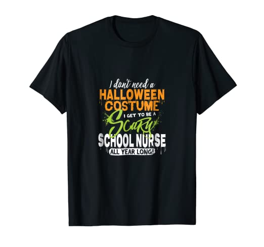 d3c8f9a67e0fb Image Unavailable. Image not available for. Color: Funny Scary School Nurse  Halloween Costume T-Shirt