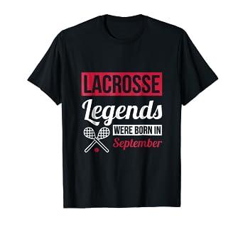 Amazon Lacrosse Legends Were Born In September Birthday Shirt