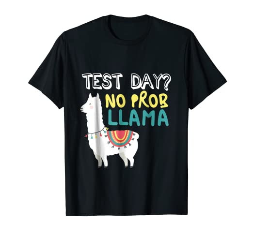 5b3f9ac3 Amazon.com: Funny Test Day Llama Teacher Exam Testing T-shirt ...