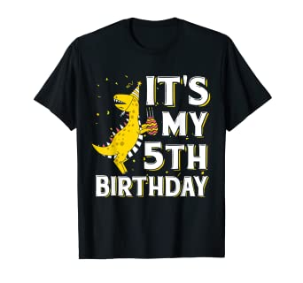 Image Unavailable Not Available For Color Its My 5th Birthday Shirt