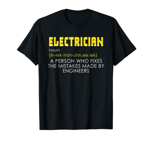 89a3cc221 Image Unavailable. Image not available for. Color: Electrician Shirt Funny  Electrician Definition Gift Tee. Roll over image to ...