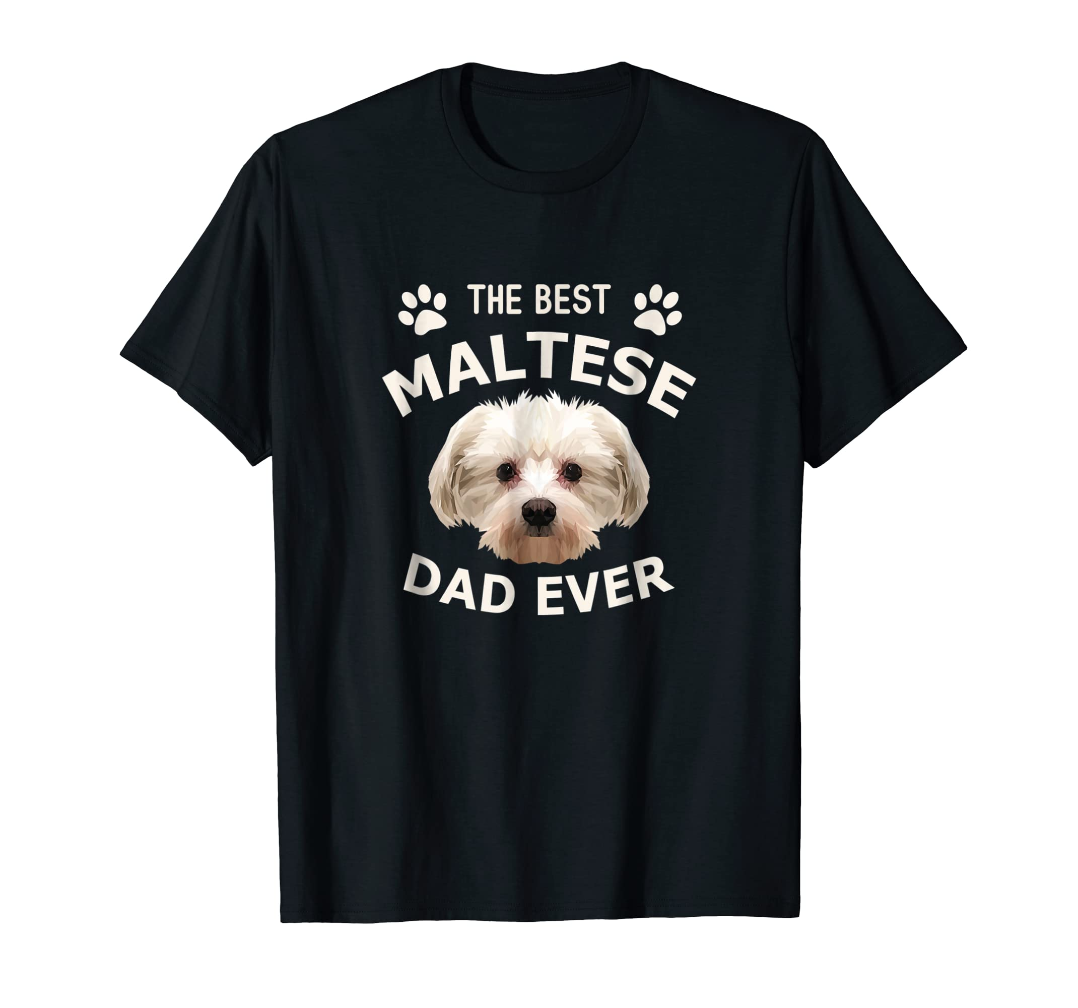 Funny Best Maltese Dad Ever T-Shirt Dog Dad Father's Day-Men's T-Shirt-Black