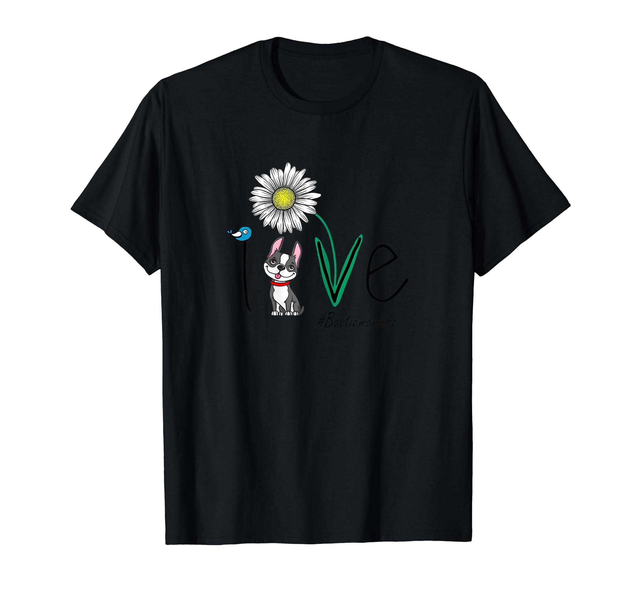 Womens Love Boston Terrier Bostie-Mom-Life Daisy Flower Bird Shirt-Men's T-Shirt-Black