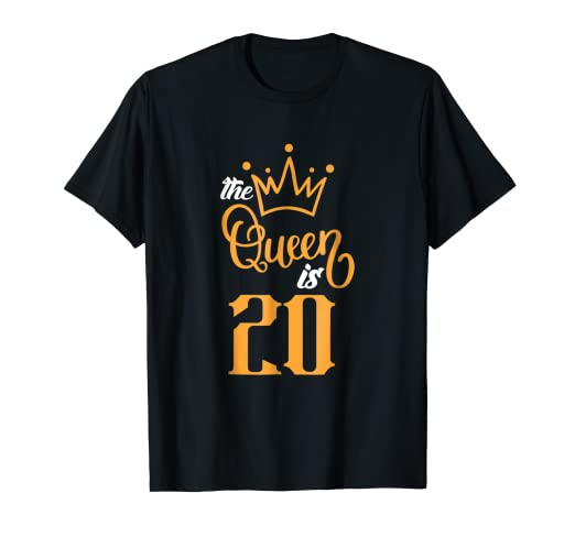 The Queen Is 20 Years Old 20th Birthday Gift Ideas For Her