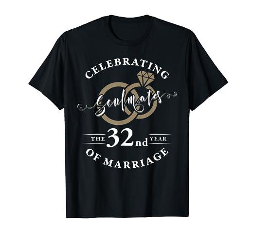 Amazon Com 32nd Wedding Anniversary T Shirt 32 Years Of