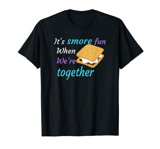 f73064fd Image Unavailable. Image not available for. Color: S'more Fun Camping  Sayings T Shirt for Men Women Kid Funny